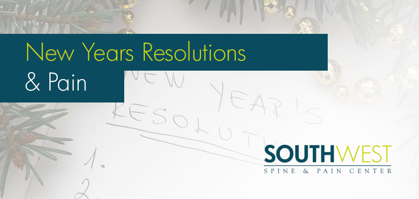 New Years Resolutions That Coincide With Pain Treatment | Southwest ...