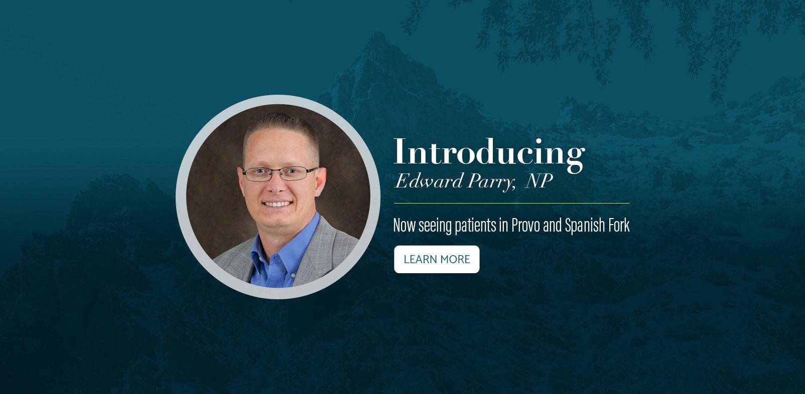 Introducing Edward Parry, NP